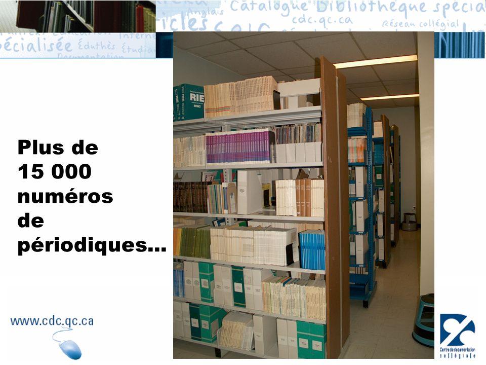 Plus de 15 000 numéros de périodiques...