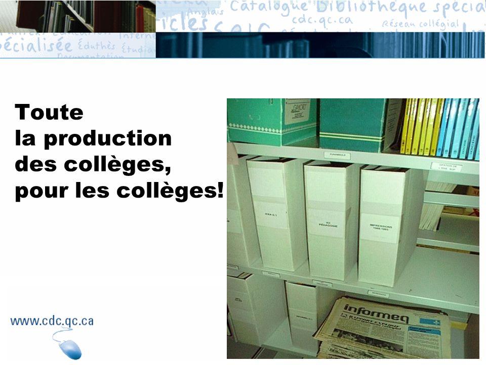 Toute la production des collèges, pour les collèges!