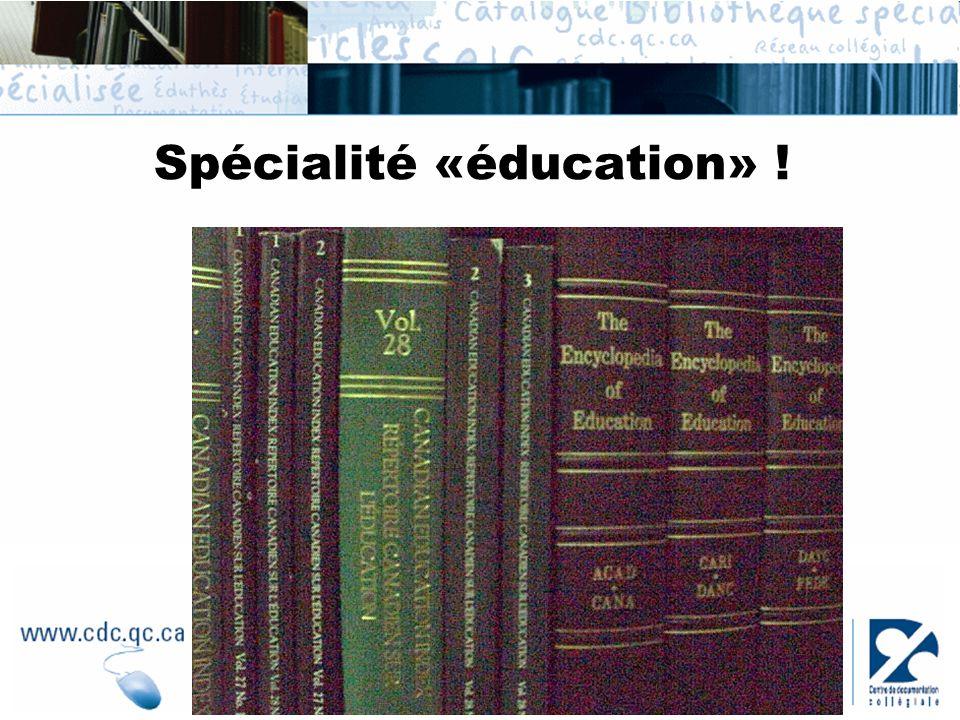 Spécialité «éducation» !