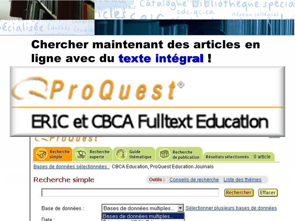Chercher maintenant des articles en ligne avec du texte intégral ! texte intégral !