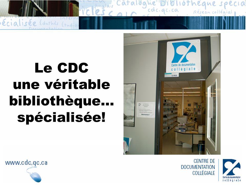 Le CDC une véritable bibliothèque… spécialisée!