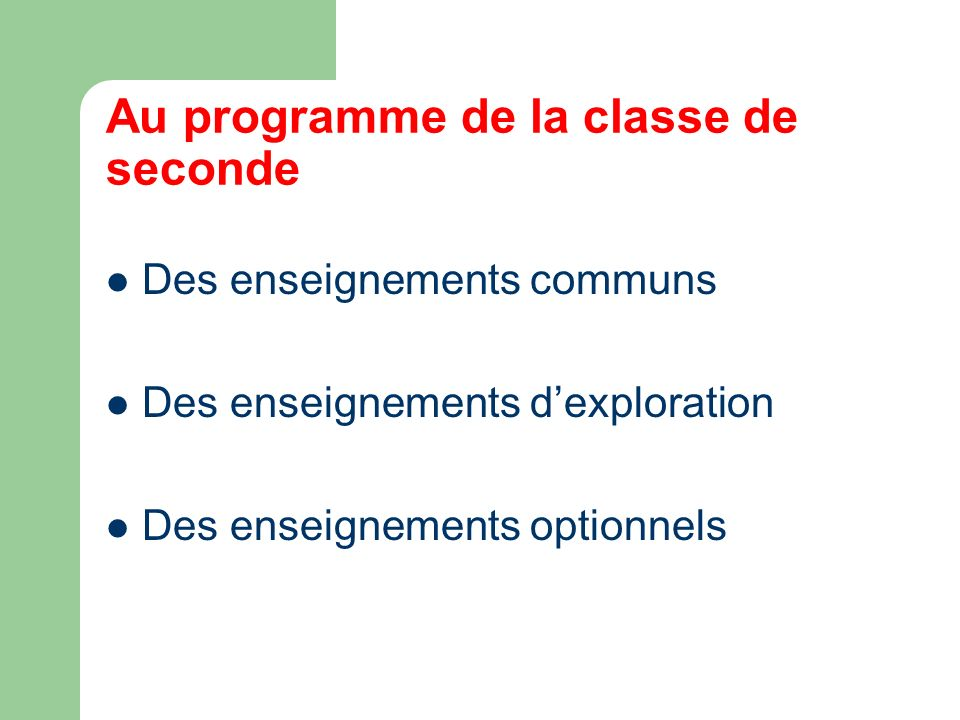 Au programme de la classe de seconde Des enseignements communs Des enseignements dexploration Des enseignements optionnels