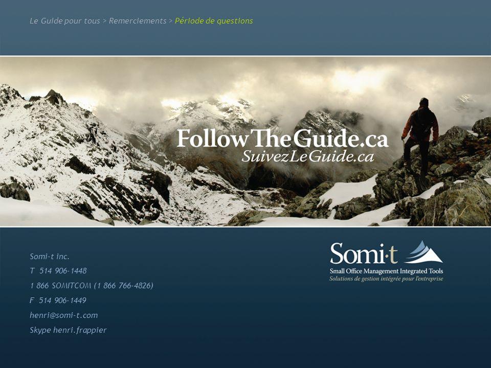 Qui sommes nous Quest-ce que le Guide Marketing, design et développement Particularités du Guide ABC Somi-t inc. T 514 906-1448 1 866 SOMITCOM (1 866
