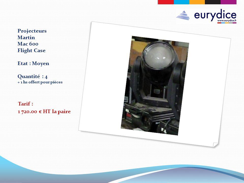 Projecteurs Martin Mac 600 Flight Case Etat : Moyen Quantité : 4 + 1 hs offert pour pièces Tarif : 1 720.00 HT la paire