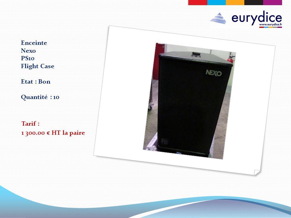 Enceinte Nexo PS10 Flight Case Etat : Bon Quantité : 10 Tarif : 1 300.00 HT la paire