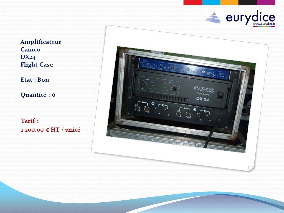 Amplificateur Camco DX24 Flight Case Etat : Bon Quantité : 6 Tarif : 1 200.00 HT / unité