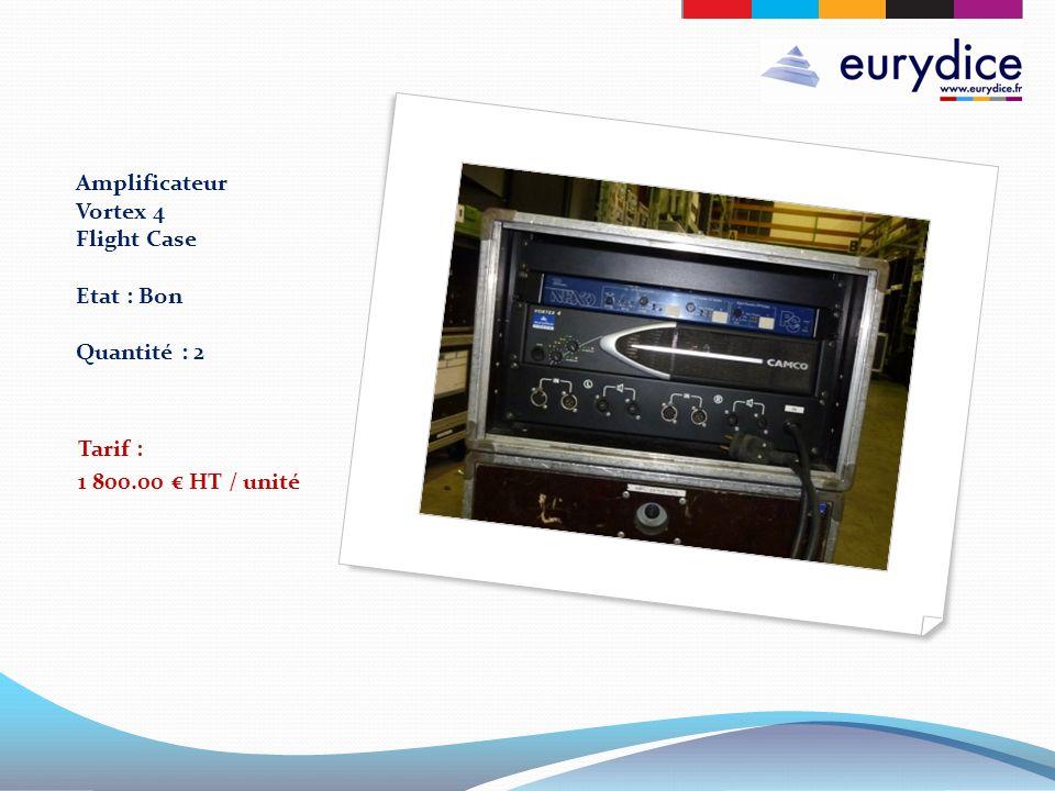 Amplificateur Vortex 4 Flight Case Etat : Bon Quantité : 2 Tarif : 1 800.00 HT / unité