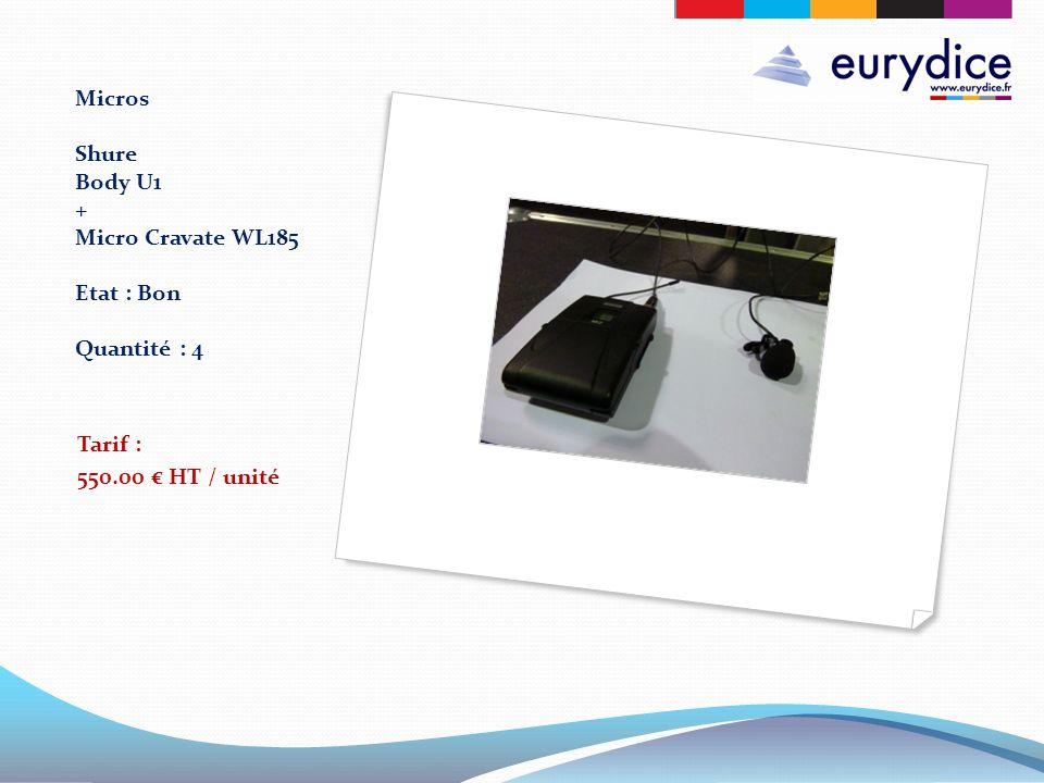 Micros Shure Body U1 + Micro Cravate WL185 Etat : Bon Quantité : 4 Tarif : 550.00 HT / unité
