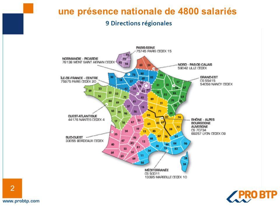 2 2 une présence nationale de 4800 salariés 9 Directions régionales