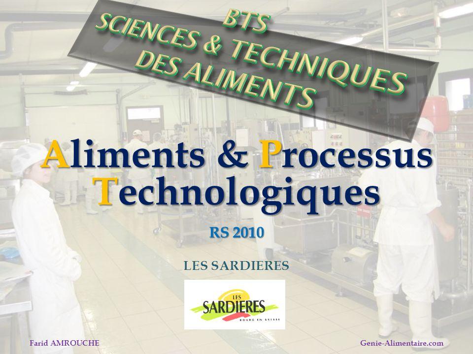 Farid AMROUCHE Genie-Alimentaire.com Aliments & Processus Technologiques RS 2010 LES SARDIERES