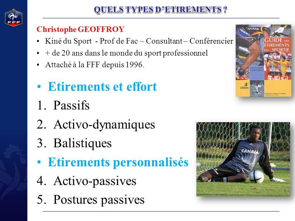 Christophe GEOFFROY Kiné du Sport - Prof de Fac – Consultant – Conférencier + de 20 ans dans le monde du sport professionnel Attaché à la FFF depuis 1