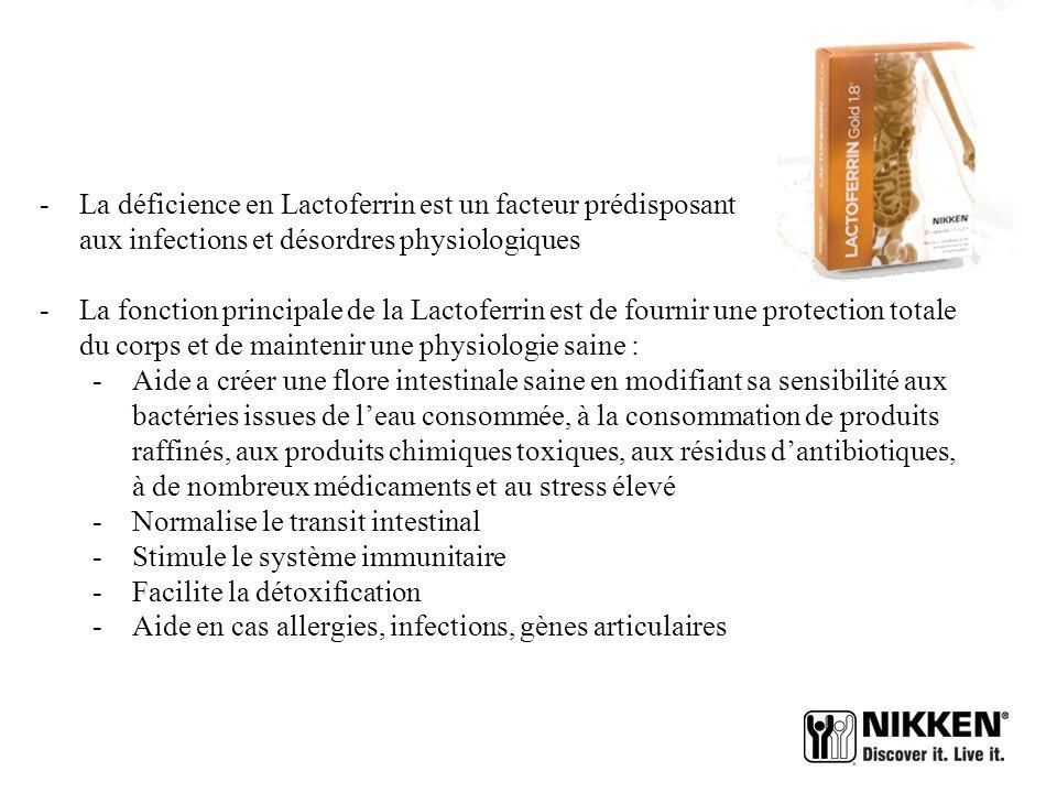 DEFENSES IMMUNITAIRES Lactoferrin - La lactoferrin contient des pré biotiques et des pro biotiques qui soutiennent les défenses naturelles de lorganis