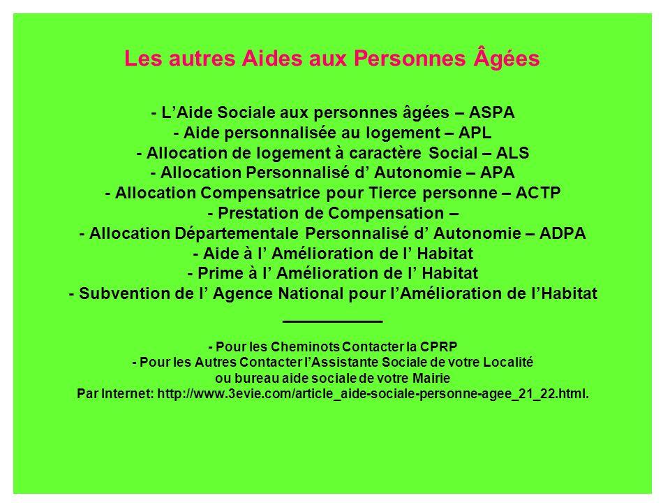 Les autres Aides aux Personnes Âgées - LAide Sociale aux personnes âgées – ASPA - Aide personnalisée au logement – APL - Allocation de logement à cara