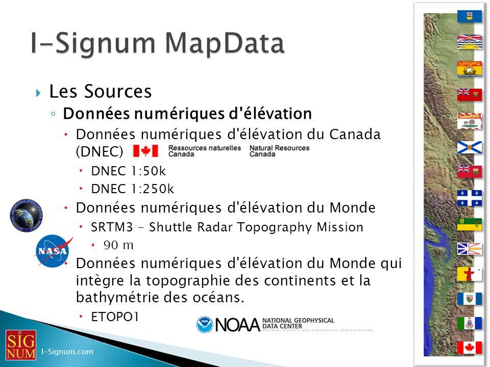 Les Sources Données numériques d'élévation Données numériques d'élévation du Canada (DNEC) DNEC 1:50k DNEC 1:250k Données numériques d'élévation du Mo