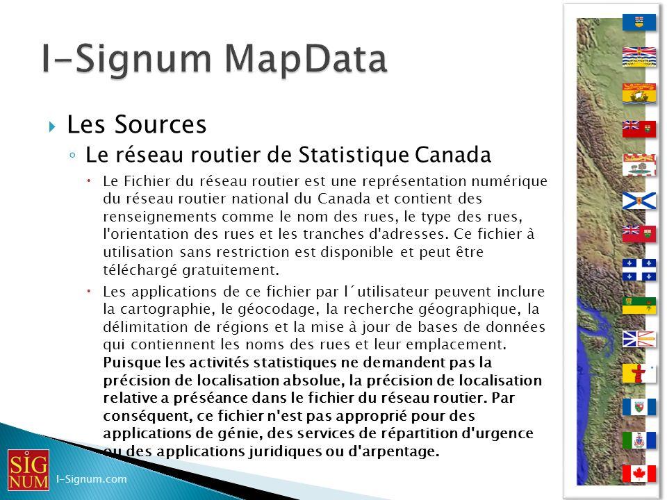 Les Sources Le réseau routier de Statistique Canada Le Fichier du réseau routier est une représentation numérique du réseau routier national du Canada