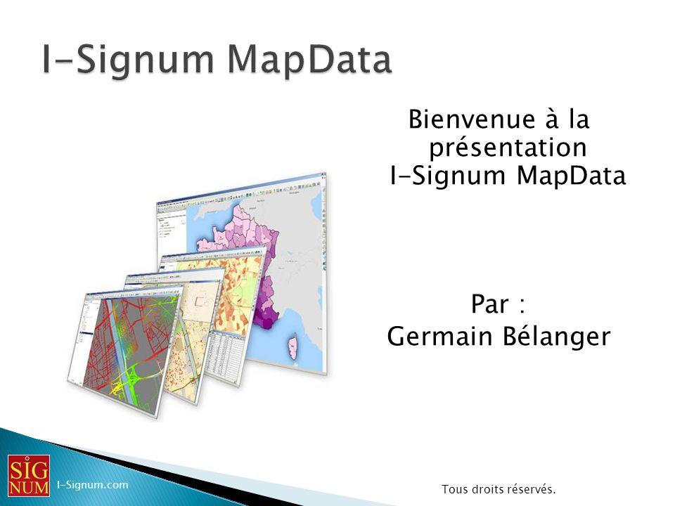 Présenter en détail le produit I-Signum MapData région Canada Le produit Les limites des produits Les sources Lorganisation des répertoires Lorganisation des données Lorganisation des documents (Workspace) I-Signum.com