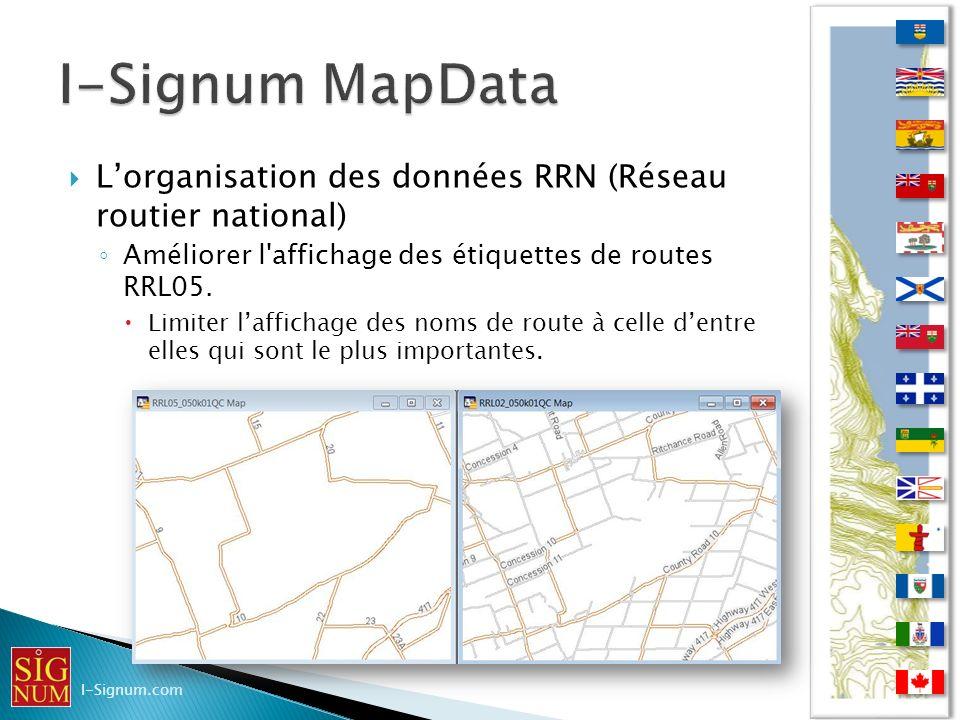Lorganisation des données RRN (Réseau routier national) Améliorer l'affichage des étiquettes de routes RRL05. Limiter laffichage des noms de route à c