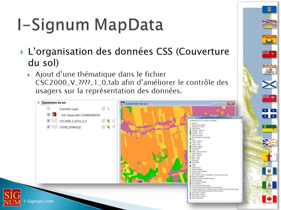 Lorganisation des données CSS (Couverture du sol) Lorganisation des données CSS (Couverture du sol) Ajout dune thématique dans le fichier CSC2000_V_??