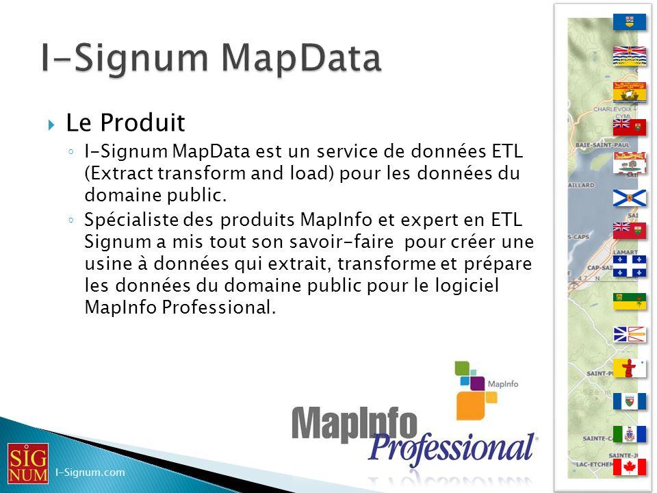 Le Produit I-Signum MapData est un service de données ETL (Extract transform and load) pour les données du domaine public. Spécialiste des produits Ma
