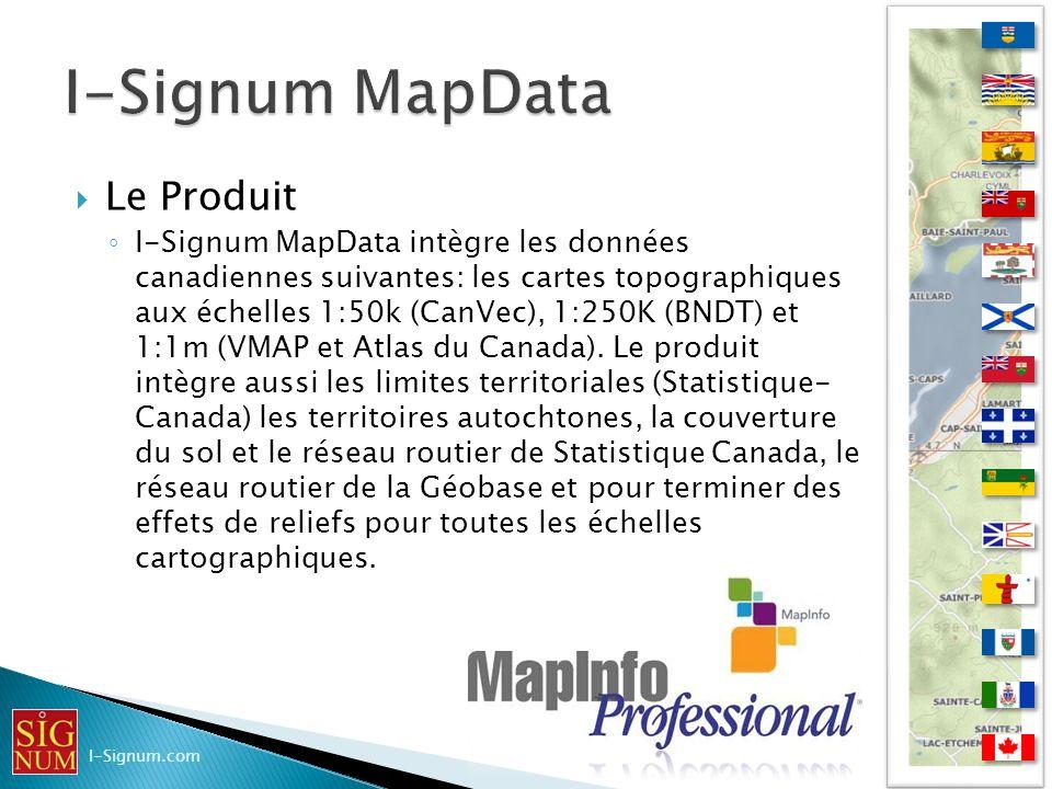 Le Produit I-Signum MapData intègre les données canadiennes suivantes: les cartes topographiques aux échelles 1:50k (CanVec), 1:250K (BNDT) et 1:1m (V