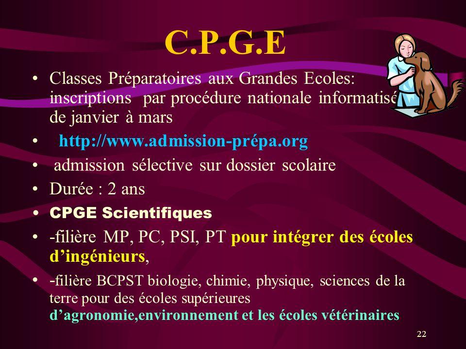 22 C.P.G.E Classes Préparatoires aux Grandes Ecoles: inscriptions par procédure nationale informatisée de janvier à mars http://www.admission-prépa.or