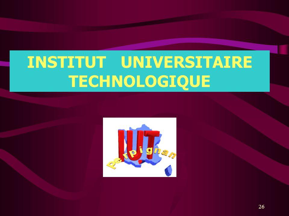 26 INSTITUT UNIVERSITAIRE TECHNOLOGIQUE