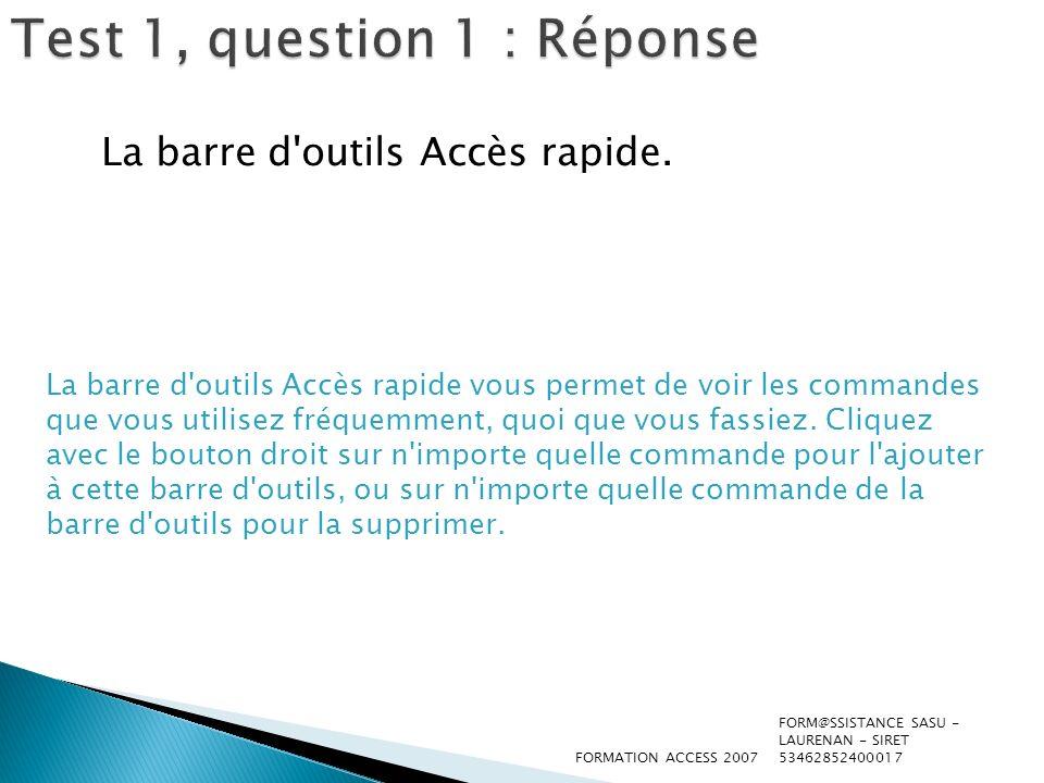Test 1, question 2 Parmi les éléments suivants, lequel apparaît en premier sur la page Prise en main de Microsoft Office Access .