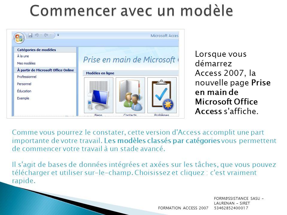 Découvrir la nouvelle interface Lorsque vous créez ou ouvrez une base de données Access 2007, certains des nouveaux outils sautent aux yeux.