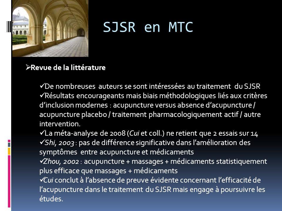 SJSR en MTC Revue de la littérature De nombreuses auteurs se sont intéressées au traitement du SJSR Résultats encourageants mais biais méthodologiques