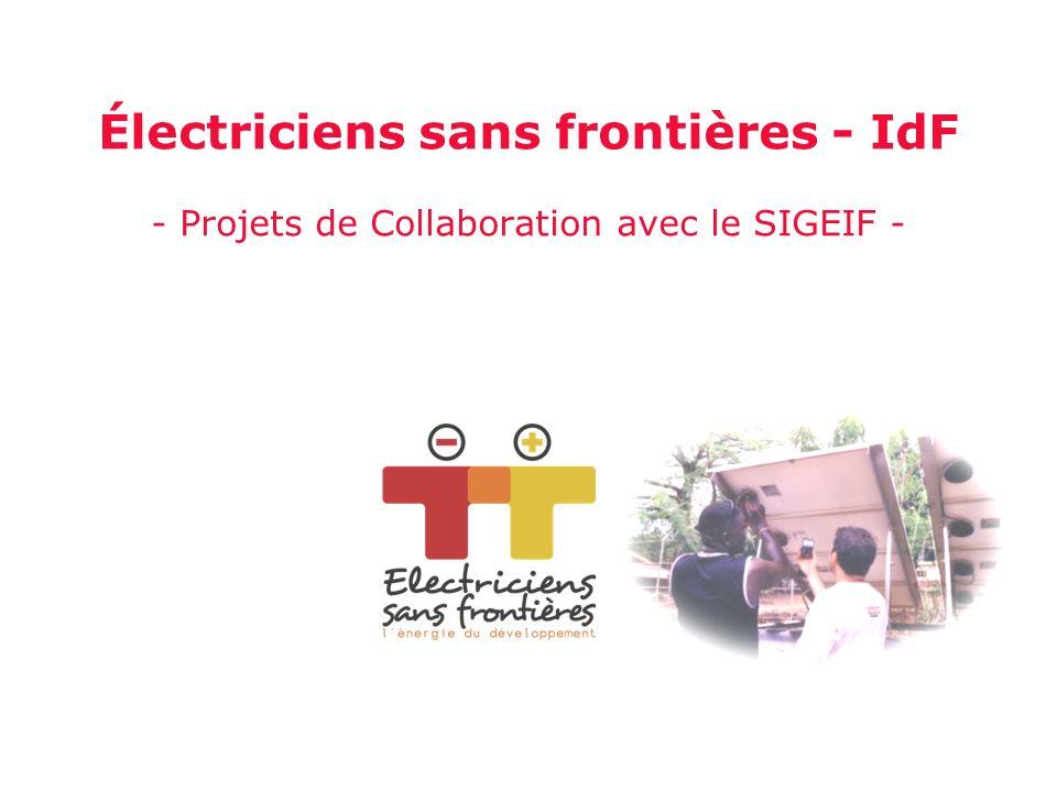 Électriciens sans frontières - IdF - Projets de Collaboration avec le SIGEIF -