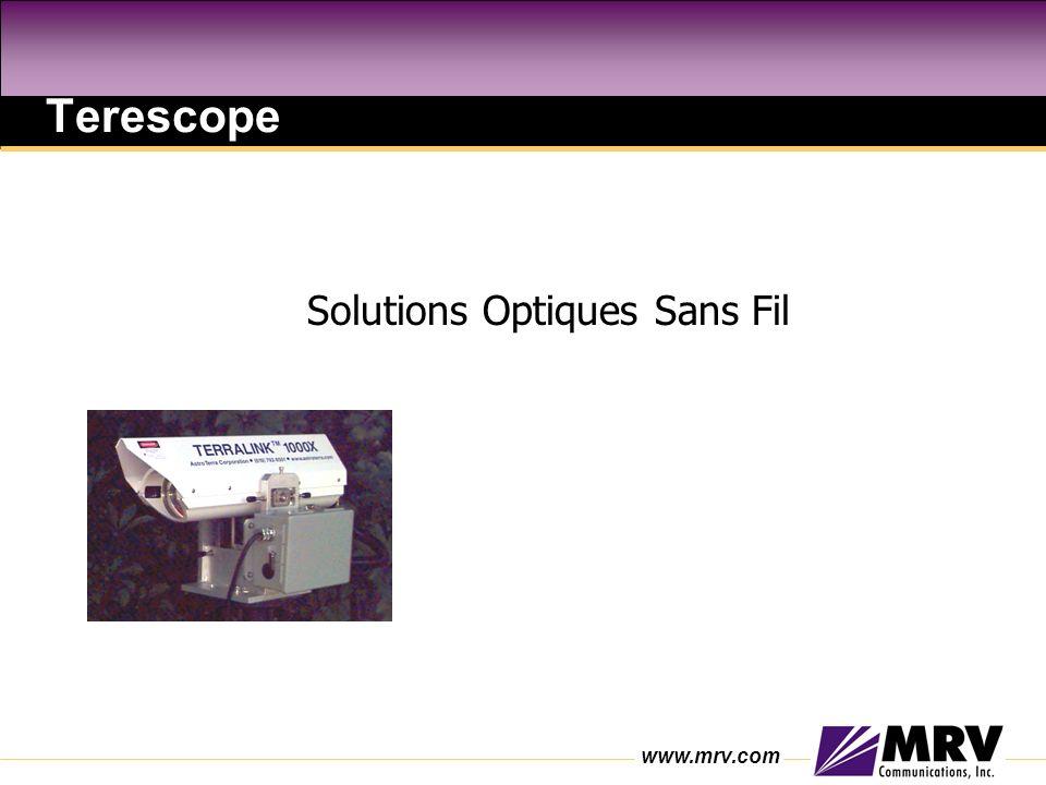 www.mrv.com Solutions Optiques Sans Fil Terescope