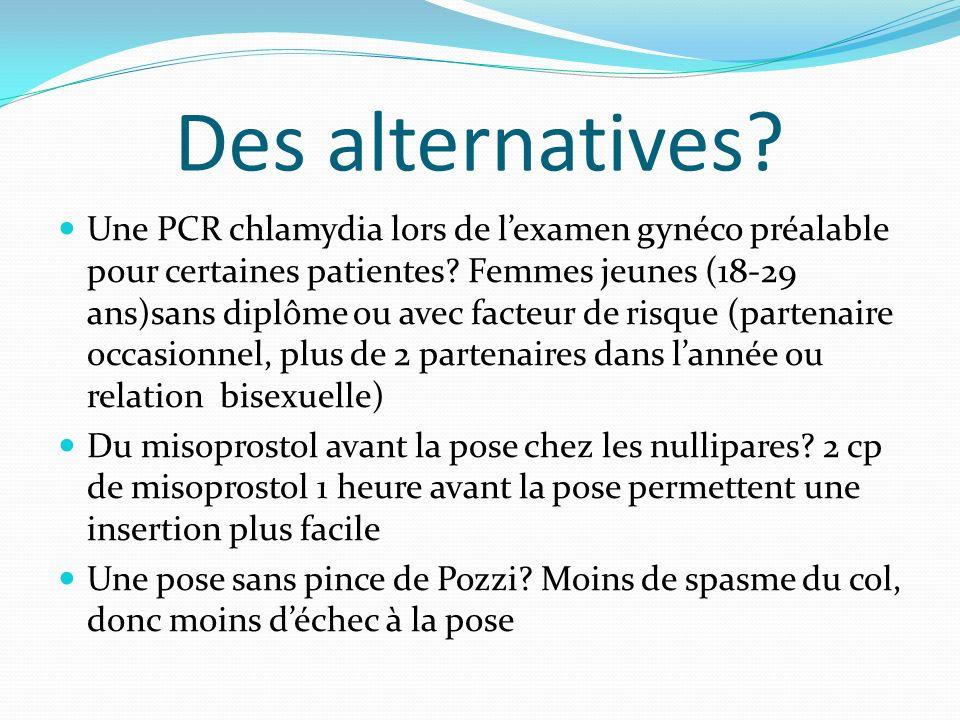Des alternatives? Une PCR chlamydia lors de lexamen gynéco préalable pour certaines patientes? Femmes jeunes (18-29 ans)sans diplôme ou avec facteur d