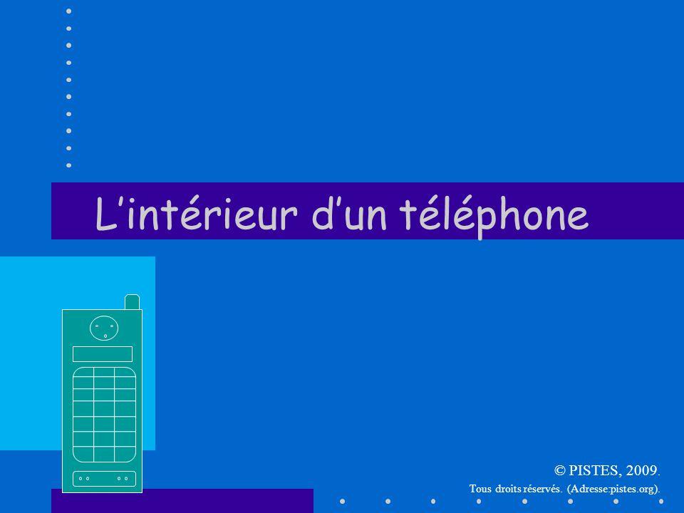 Lintérieur dun téléphone © PISTES, 2009. Tous droits réservés. (Adresse:pistes.org).