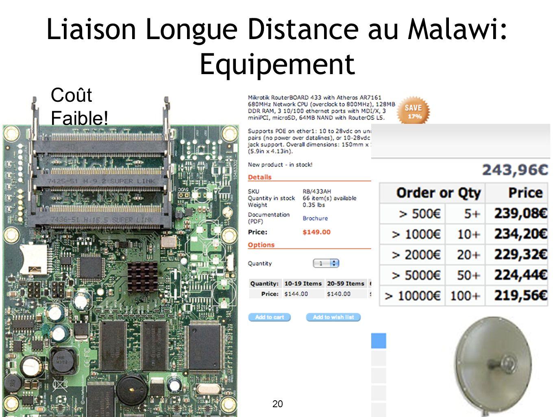 20 Liaison Longue Distance au Malawi: Equipement 20 Coût Faible!