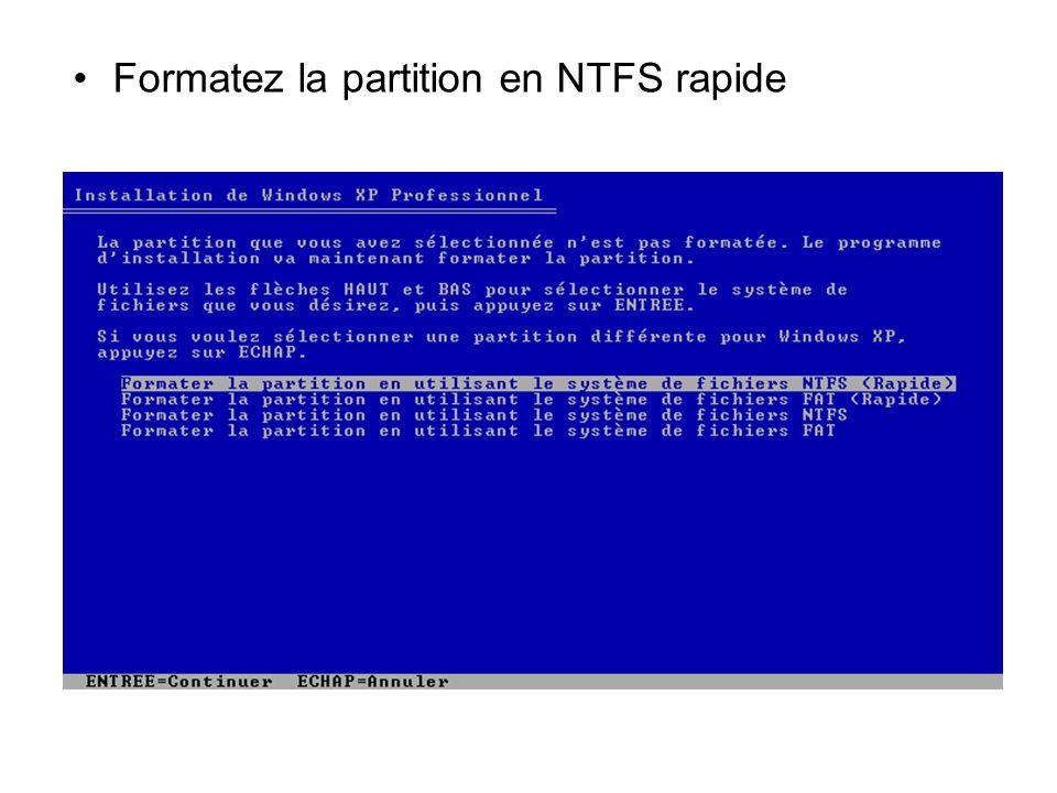 Formatez la partition en NTFS rapide