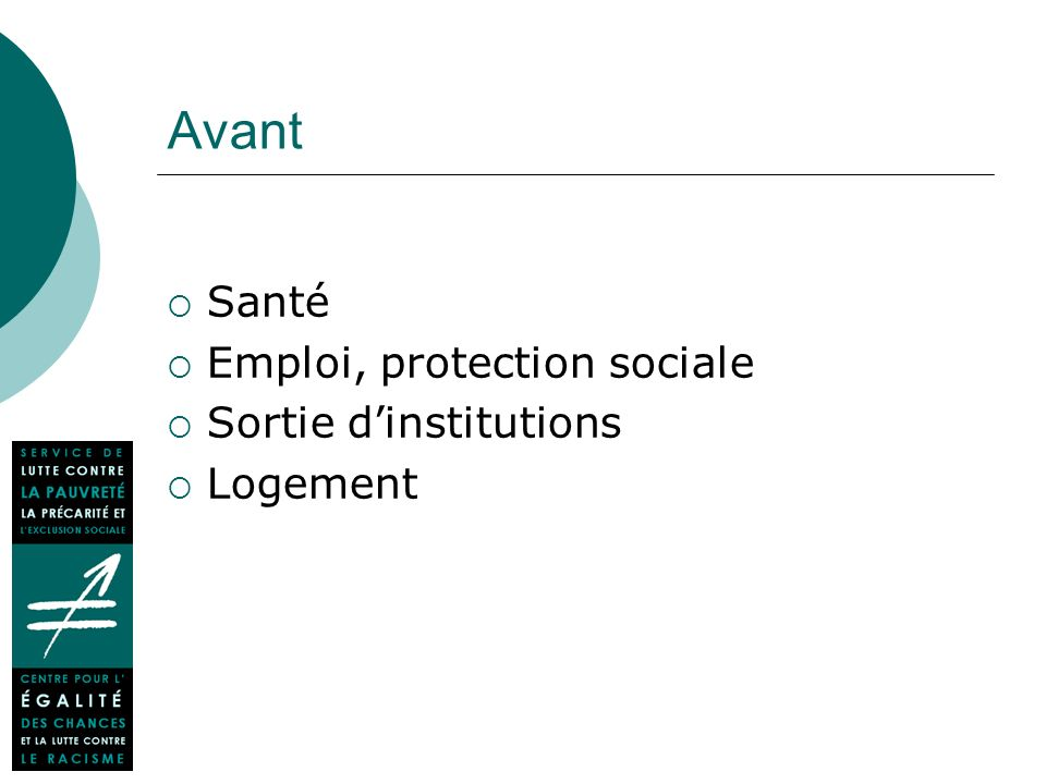 Avant Santé Emploi, protection sociale Sortie dinstitutions Logement