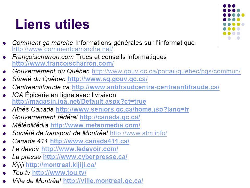 Liens utiles Comment ça marche Informations générales sur linformatique http://www.commentcamarche.net/ http://www.commentcamarche.net/ Françoischarro