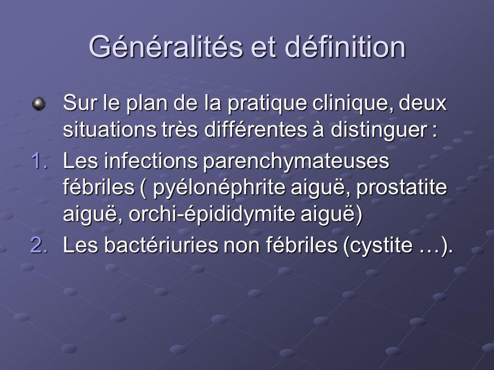 Épidémiologie les infections urinaires sont les infections bactériennes les plus fréquentes quelque soit lâge.