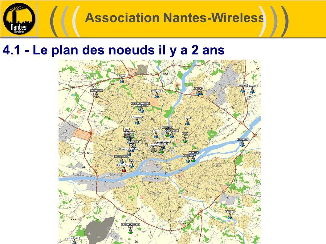 Association Nantes-Wireless (((((()))))) 4.1 - Le plan des noeuds il y a 2 ans