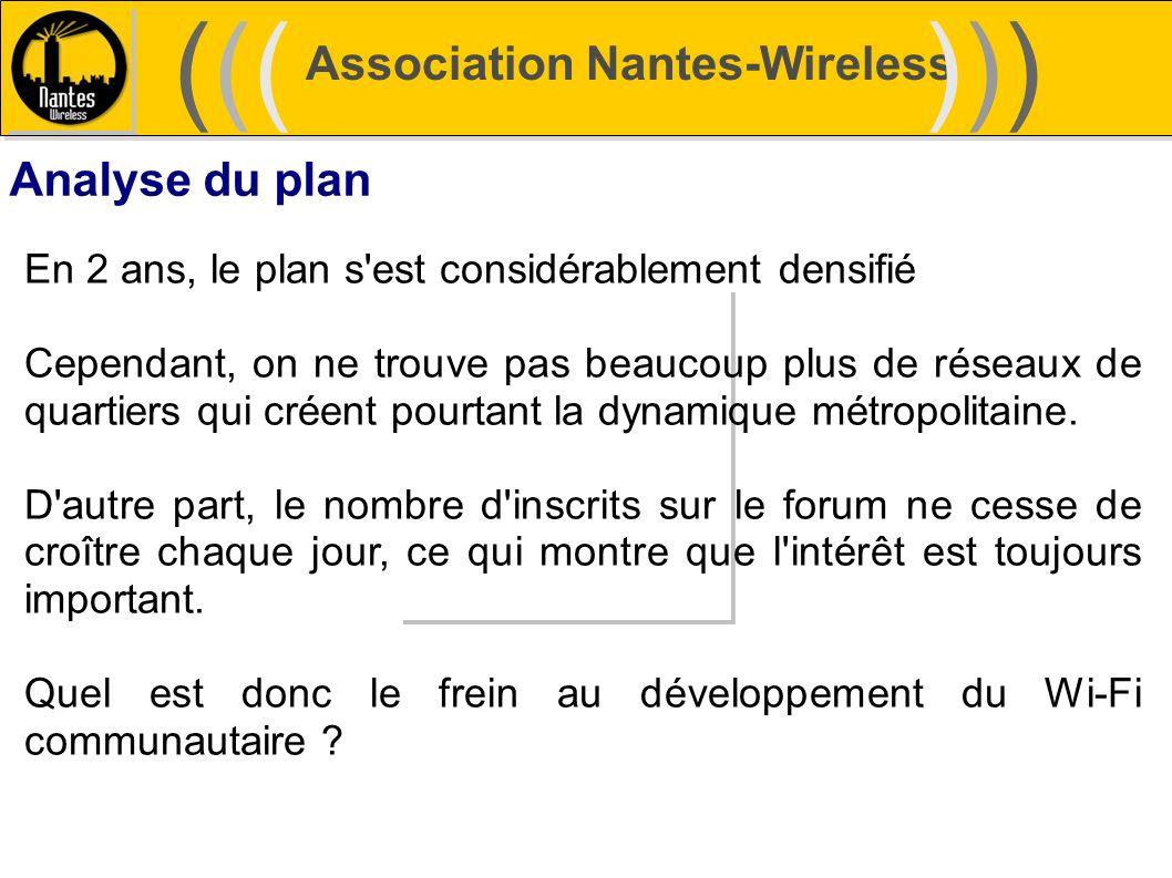 Association Nantes-Wireless (((((()))))) Analyse du plan En 2 ans, le plan s'est considérablement densifié Cependant, on ne trouve pas beaucoup plus d