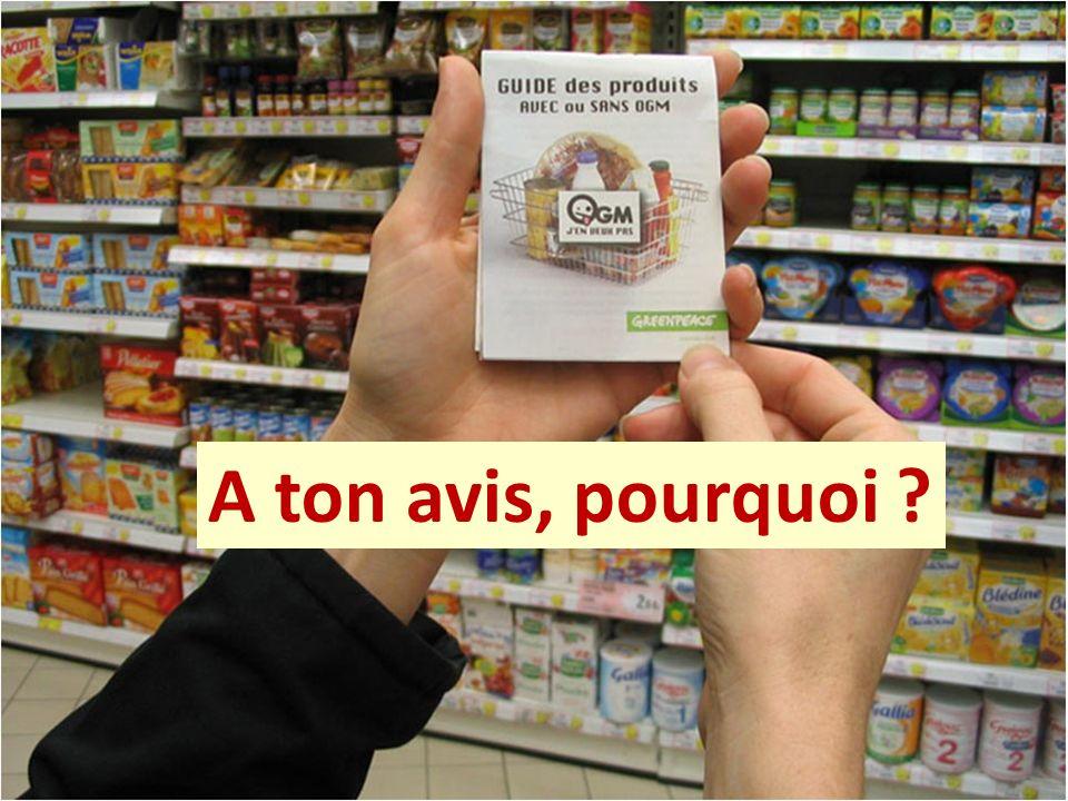 Va savoir ! En tout cas, tu peux toujours chercher : en France, tu ne trouveras pratiquement pas de produits contenant des OGM. A ton avis, pourquoi ?