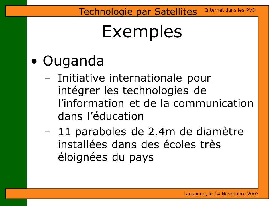 Exemples Ouganda – Initiative internationale pour intégrer les technologies de linformation et de la communication dans léducation – 11 paraboles de 2