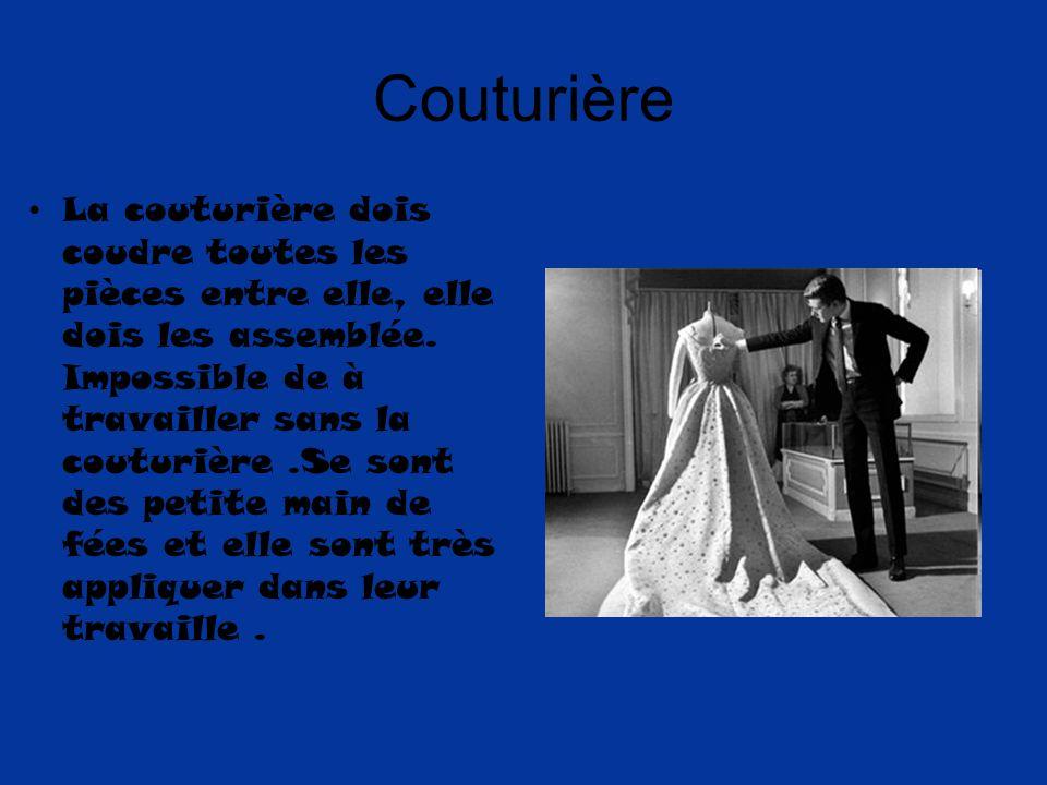 Couturière La couturière dois coudre toutes les pièces entre elle, elle dois les assemblée.