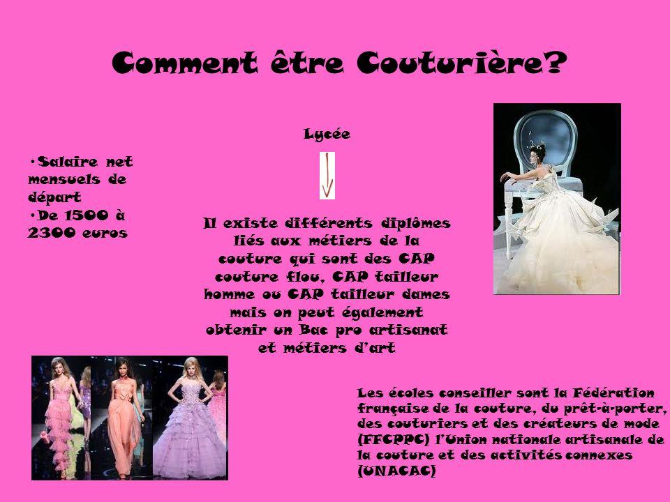 Lycée Il existe différents diplômes liés aux métiers de la couture qui sont des CAP couture flou, CAP tailleur homme ou CAP tailleur dames mais on peu