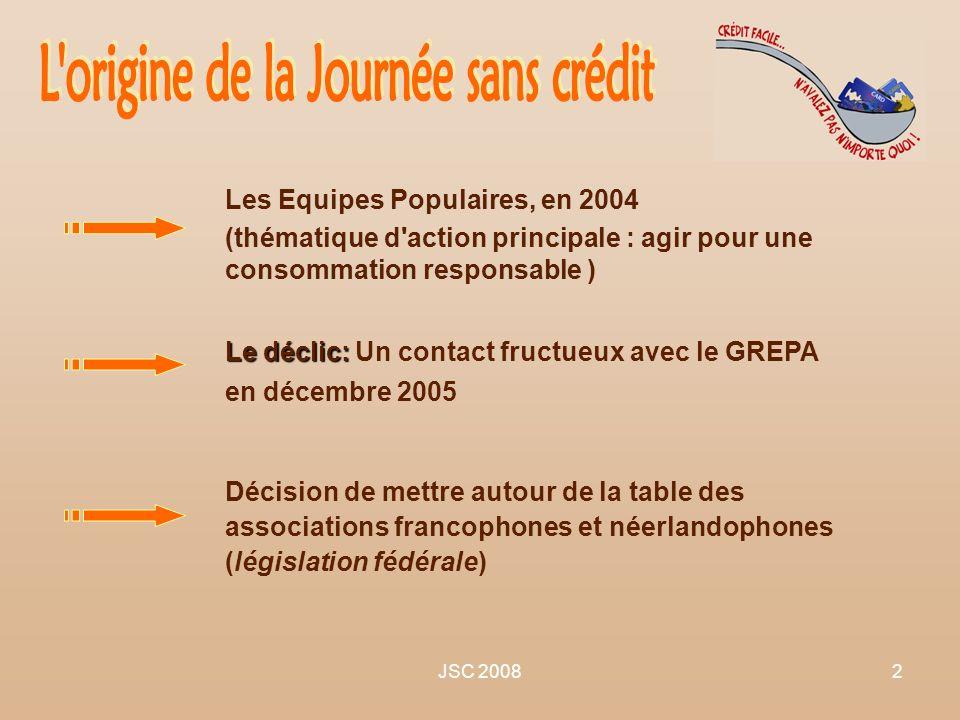 JSC 20082 Les Equipes Populaires, en 2004 (thématique d'action principale : agir pour une consommation responsable ) Les Equipes Populaires, en 2004 (