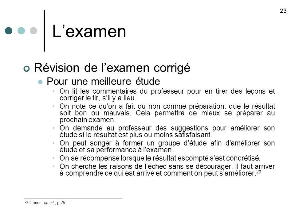 Lexamen Révision de lexamen corrigé Pour une meilleure étude On lit les commentaires du professeur pour en tirer des leçons et corriger le tir, sil y a lieu.