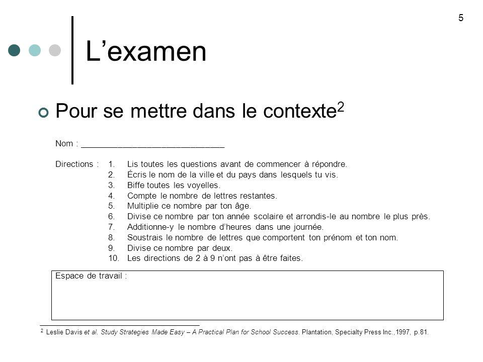 Lexamen Pour se mettre dans le contexte 2 Nom : ______________________________ Directions :1.Lis toutes les questions avant de commencer à répondre.