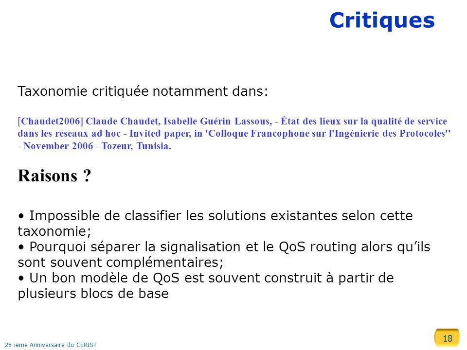 18 25 ieme Anniversaire du CERIST Critiques Taxonomie critiquée notamment dans: [Chaudet2006] Claude Chaudet, Isabelle Guérin Lassous, - État des lieu