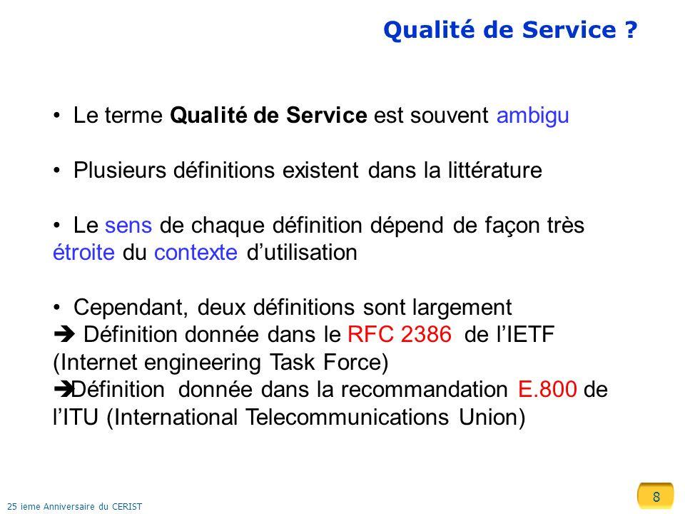 9 25 ieme Anniversaire du CERIST Qualité de Service .