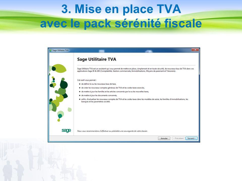 3. Mise en place TVA avec le pack sérénité fiscale
